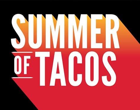 Summer of Tacos