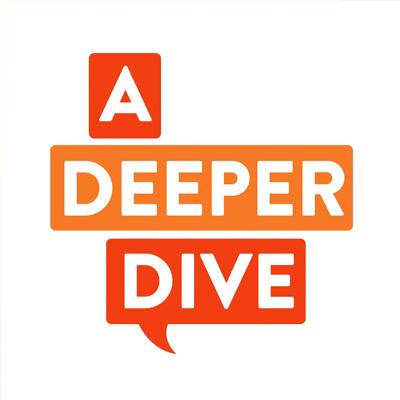 A Depper Dive Podcast | Podcast Blog