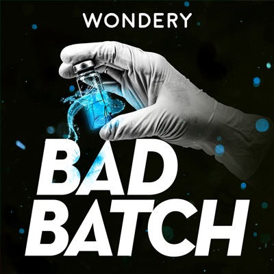 Bad Batch Podcast | Podcast Blog