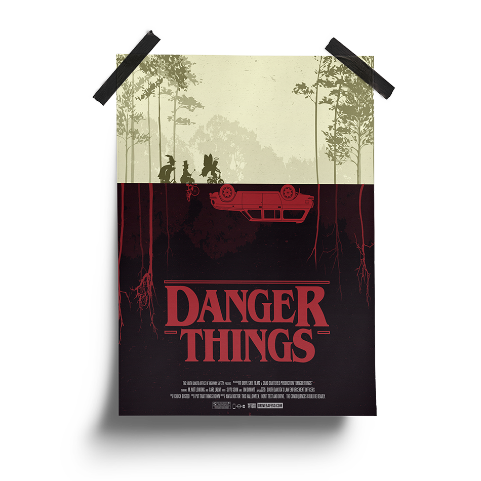 Danger Things | South Dakota Office of Highway Safety Movie Posters