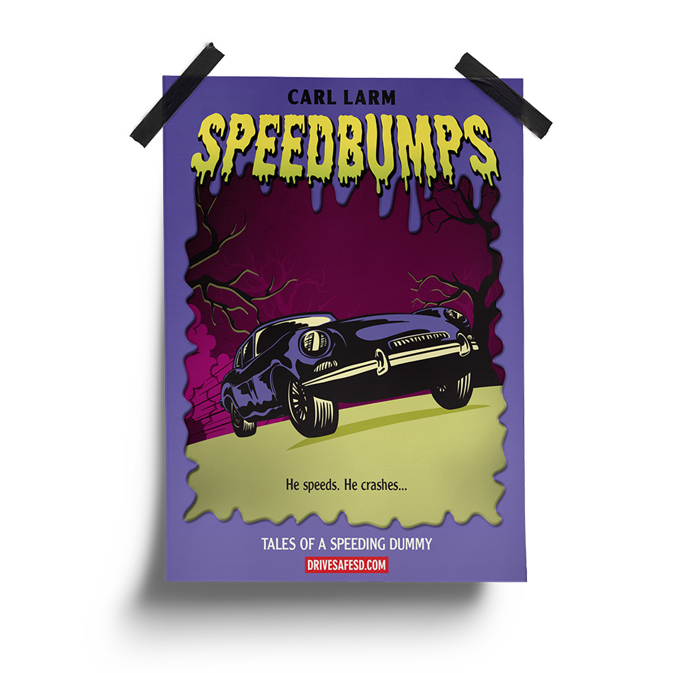 Speedbumps Poster | South Dakota Office of Highway Safety Movie Posters