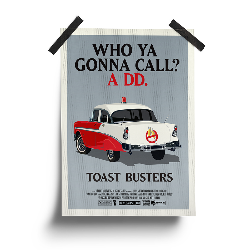 Toast Busters Poster | South Dakota Office of Highway Safety Movie Posters