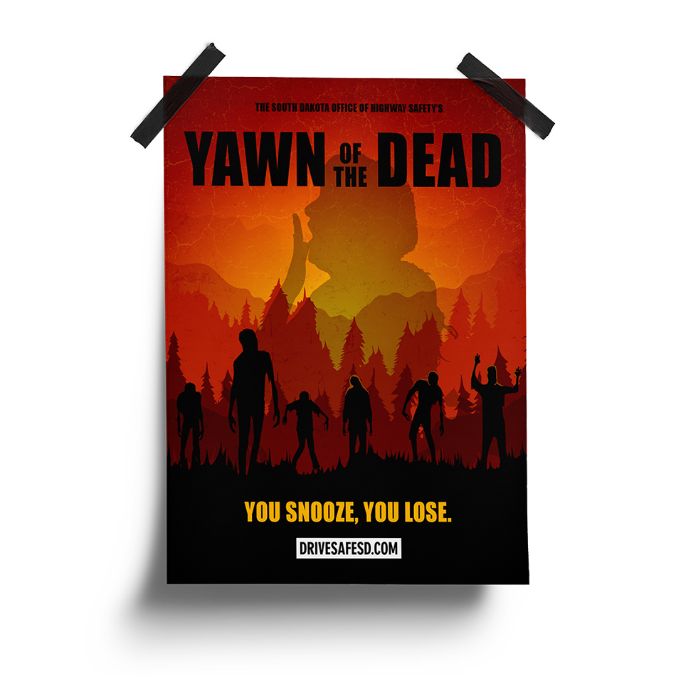 Yawn of the Dead Poster | South Dakota Office of Highway Safety Movie Posters